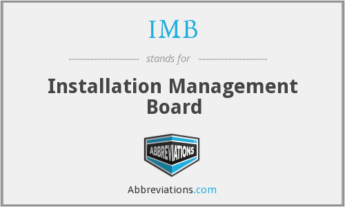 IMB - Installation Management Board