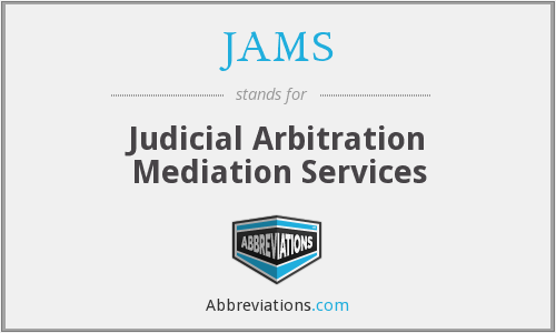 JAMS - Judicial Arbitration Mediation Services