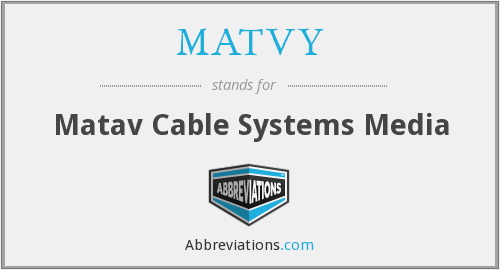 What does MATVY stand for?