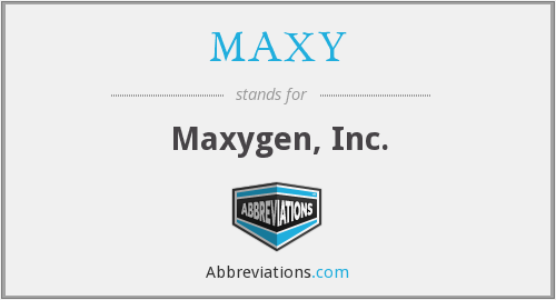 What does MAXY stand for?