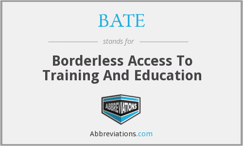 What does BATE stand for?