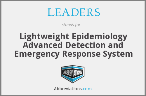 LEADERS - Lightweight Epidemiology Advanced Detection and Emergency Response System