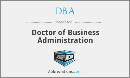 DBA - Doctor of Business Administration