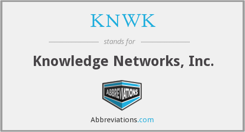 KNWK - Knowledge Networks, Inc.