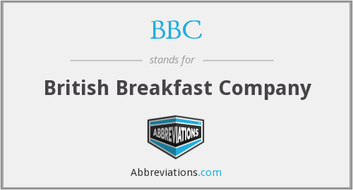 BBC - British Breakfast Company