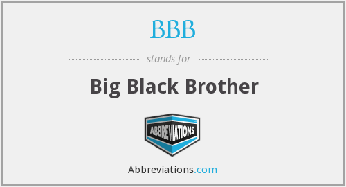BBB - Big Black Brother