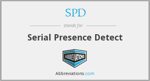 SPD - Serial Presence Detect