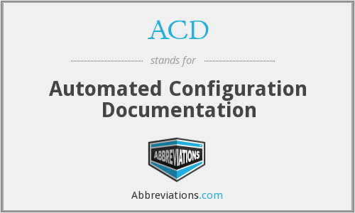 ACD - Automated Configuration Documentation