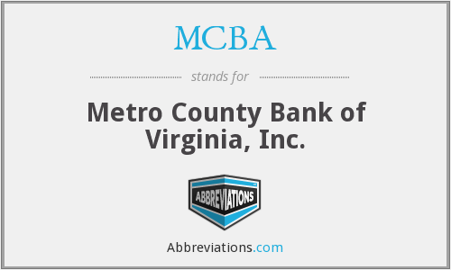 MCBA - Metro County Bank of Virginia, Inc.