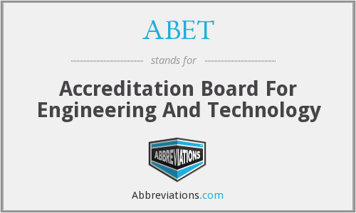 ABET - Accreditation Board For Engineering And Technology