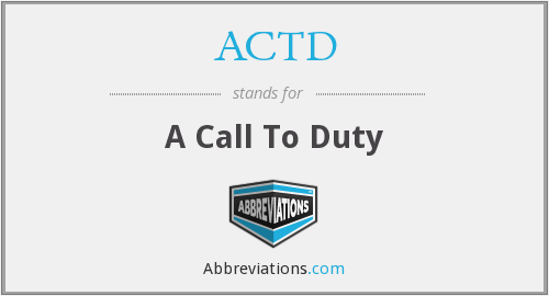 ACTD - A Call To Duty