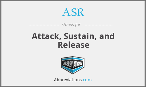 ASR - Attack, Sustain, and Release