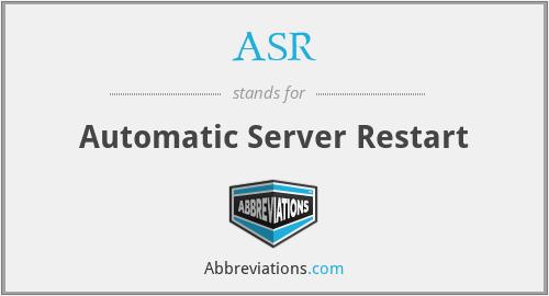 ASR - Automatic Server Restart