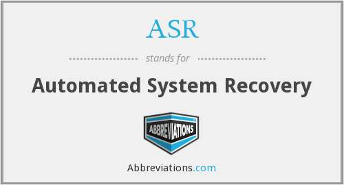 ASR - Automated System Recovery