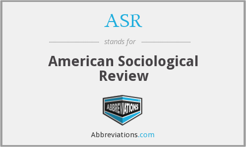 ASR - American Sociological Review