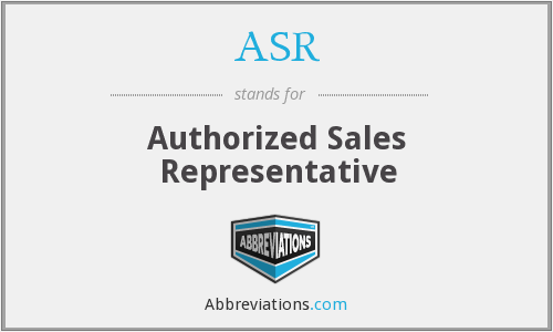 ASR - Authorized Sales Representative