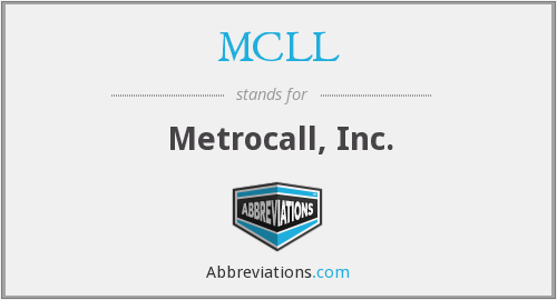 MCLL - Metrocall, Inc.