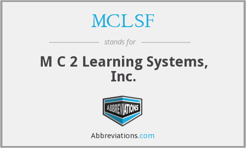 What does MCLSF stand for?