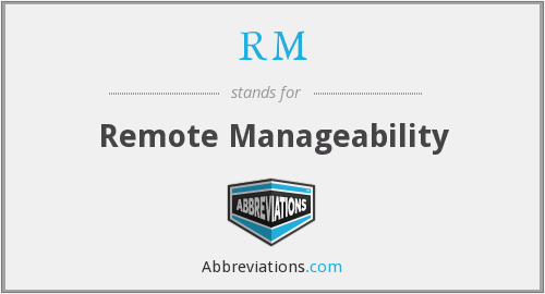 RM - Remote Manageability