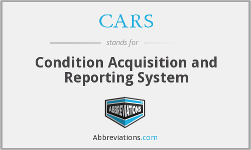 CARS - Condition Acquisition and Reporting System