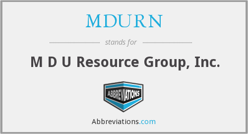 MDURN - M D U Resource Group, Inc.