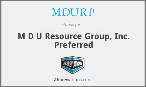 What does MDURP stand for?