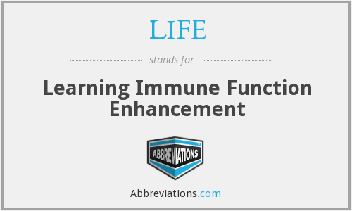 LIFE - Learning Immune Function Enhancement