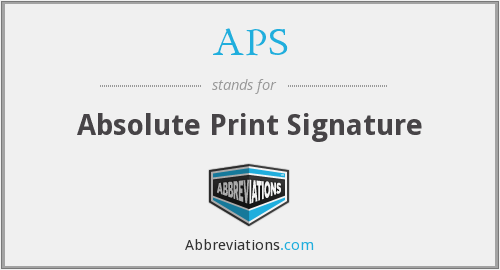 APS - Absolute Print Signature