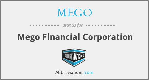MEGO - Mego Financial Corporation