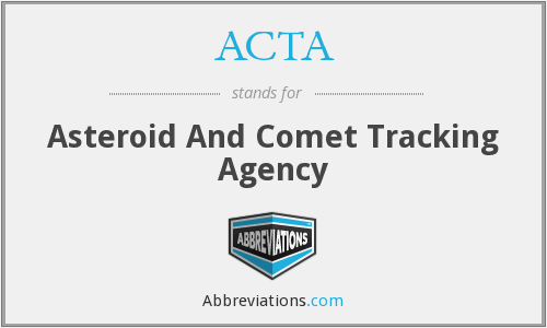 ACTA - Asteroid And Comet Tracking Agency