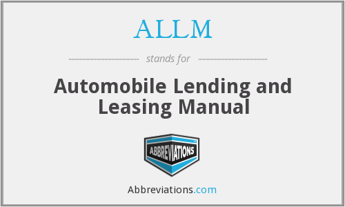 ALLM - Automobile Lending and Leasing Manual
