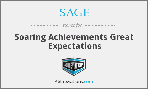 SAGE - Soaring Achievements Great Expectations