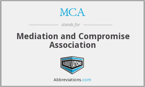 MCA - Mediation and Compromise Association