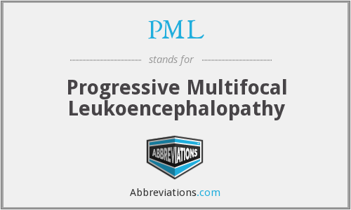 PML - Progressive Multifocal Leukoencephalopathy