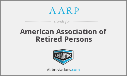 What does AARP stand for?