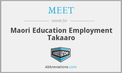 MEET - Maori Education Employment Takaaro