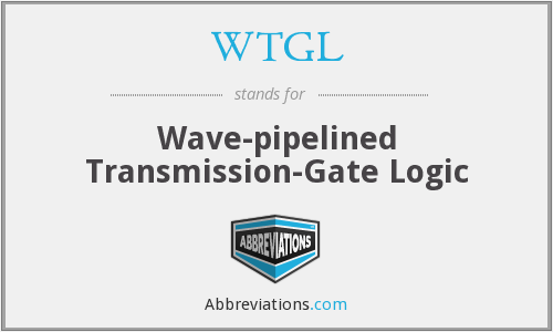 WTGL - Wave-pipelined Transmission-Gate Logic