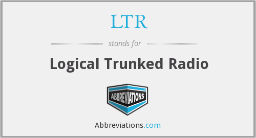 LTR - Logical Trunked Radio