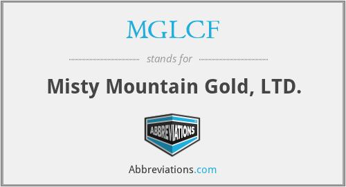 MGLCF - Misty Mountain Gold, LTD.