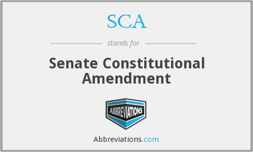 SCA - Senate Constitutional Amendment