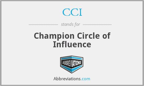 CCI - Champion Circle of Influence