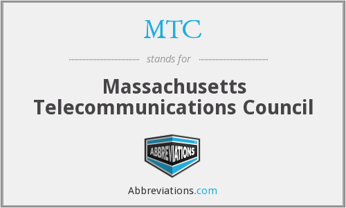 MTC - Massachusetts Telecommunications Council