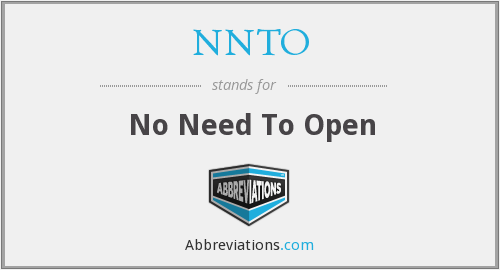 NNTO - No Need To Open