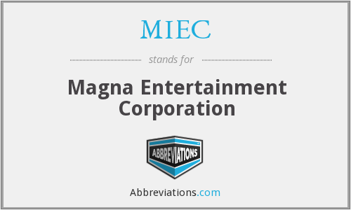 MIEC - Magna Entertainment Corporation