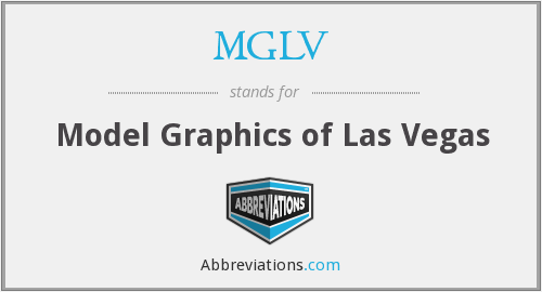 What does MGLV stand for?