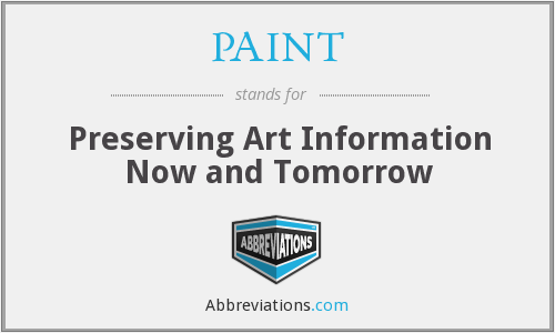 PAINT - Preserving Art Information Now and Tomorrow