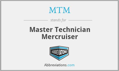 MTM - Master Technician Mercruiser
