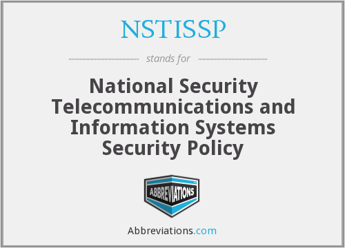 What does NSTISSP stand for?