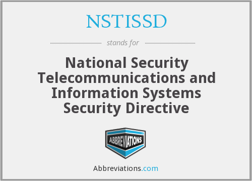 NSTISSD - National Security Telecommunications and Information Systems Security Directive