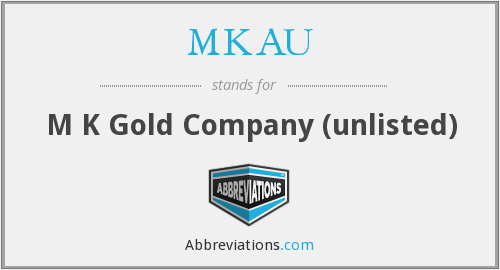 What does MKAU stand for?